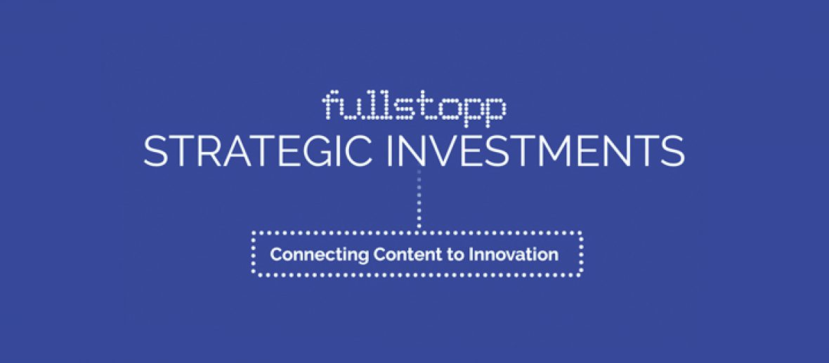 fullstopp offers publishers support for investing in start-ups: fullstopp strategic investments
