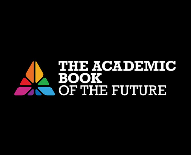 Collaboration is essential for the Future of the Academic Book, finds Academic Book of the Future Report